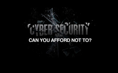 Cyber Security measures – can you afford not to?