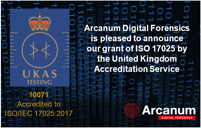 Arcanum Digital Forensics Successfully Transitions to ISO17025:2017
